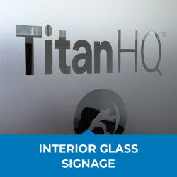 interior glass signage